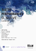 Siete performances, o nueve